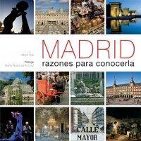 MADRID. RAZONES PARA CONOCERLA