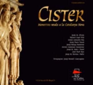 CISTER. MONESTIRS REIALS A LA CATALUNYA NOVA