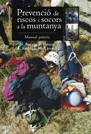 PREVENCIÓ DE RISCOS I SOCORS A LA MUNTANYA