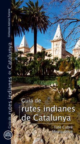 GUIA DE RUTES INDIANES DE CATALUNYA