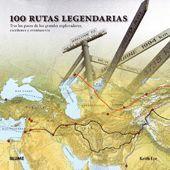 100 RUTAS LEGENDARIAS