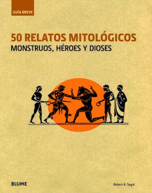 GUÍA BREVE. 50 RELATOS MITOLÓGICOS