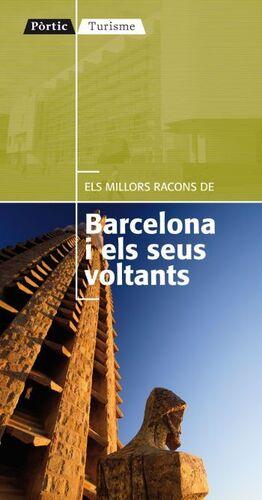 ELS MILLORS RACONS DE BARCELONA I ELS SEUS VOLTANTS