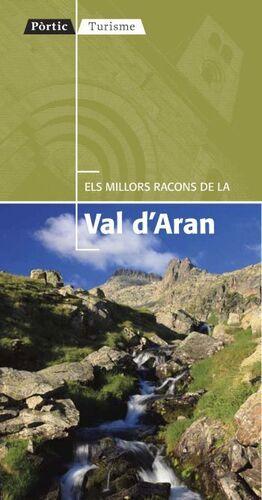 ELS MILLORS RACONS DE LA VAL D'ARAN