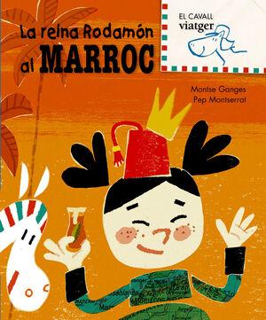 LA REINA RODAMÓN AL MARROC