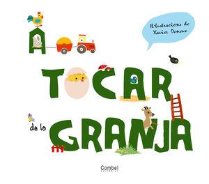 A TOCAR DE LA GRANJA