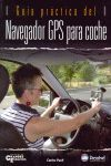 GUÍA PRÁCTICA DEL NAVEGADOR GPS PARA COCHE