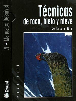 TÉCNICAS DE ROCA, HIELO Y NIEVE DE LA A A LA Z