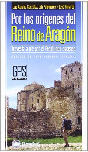 POR LOS ORÍGENES DEL REINO DE ARAGÓN