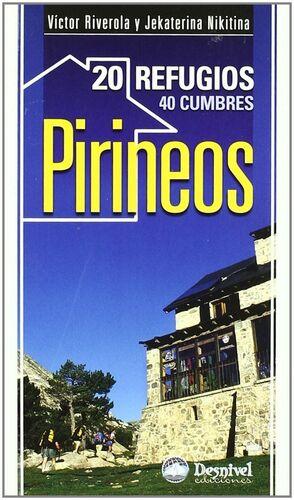 PIRINEOS 20 REFUGIOS 40 CUMBRES