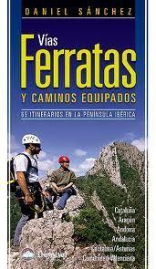 VÍAS FERRATAS Y CAMINOS EQUIPADOS