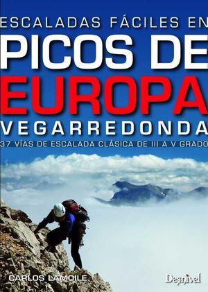 ESCALADAS FÁCILES EN LOS PICOS DE EUROPA. VEGARREDONDA