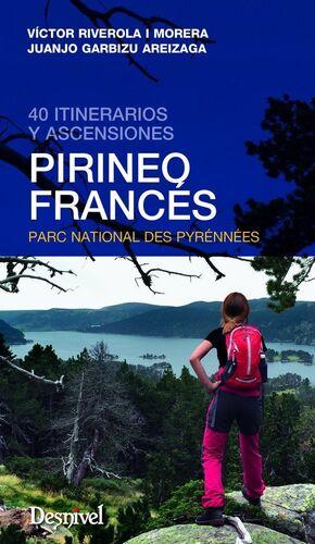 PIRINEO FRANCÉS 40 ITINERARIOS Y ASCENSIONES
