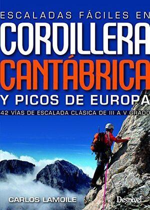 ESCALADAS FÁCILES EN LA CORDILLERA CANTÁBRICA Y PICOS DE EUROPA