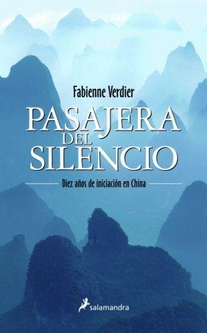 PASAJERA DEL SILENCIO