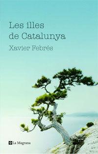 LES ILLES DE CATALUNYA