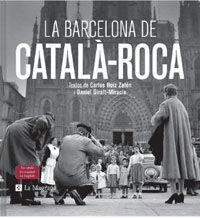 LA BARCELONA DE CATALÀ-ROCA