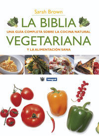 LA BIBLIA VEGETARIANA. ED. RUSTICA