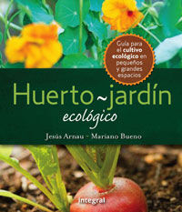 EL HUERTO-JARDIN ECOLOGICO