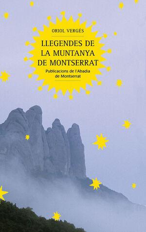 LLEGENDES DE LA MUNTANYA DE MONTSERRAT