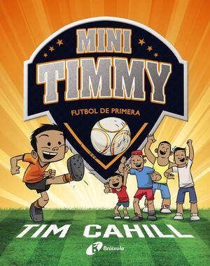 MINI TIMMY- FUTBOL DE PRIMERA
