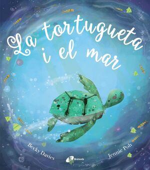LA TORTUGUETA I EL MAR