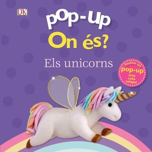 POP-UP. ON ÉS? ELS UNICORNS