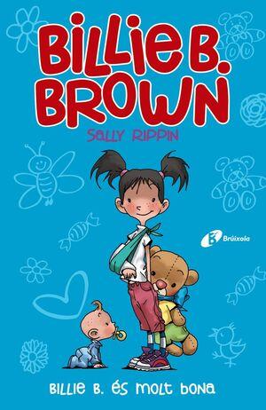 BILLIE BROWN ÉS MOLT BONA
