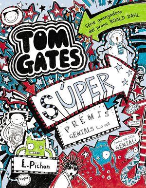 TOM GATES: SÚPER PREMIS GENIALS (...O NO)