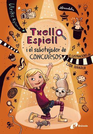 TXELL ESPIELL, 3. TXELL ESPIELL I EL SABOTEJADOR DE CONCURSOS