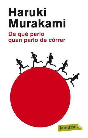 DE QUÈ PARLO QUAN PARLO DE CÓRRER