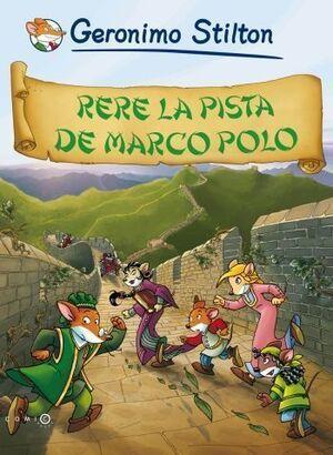 RERE LA PISTA DE MARCO POLO