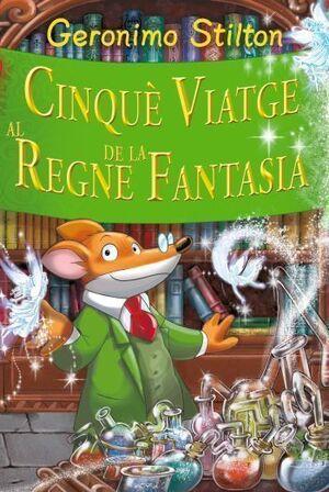 CINQUÈ VIATGE AL REGNE DE LA FANTASIA