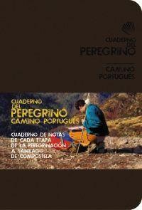 CUADERNO DEL PEREGRINO. CAMINO PORTUGUÉS