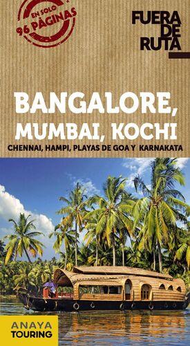 BANGALORE, MUMBAI, KOCHI