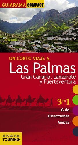 LAS PALMAS: GRAN CANARIA, LANZAROTE Y FUERTEVENTURA