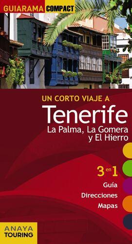 TENERIFE, LA PALMA, LA GOMERA Y EL HIERRO