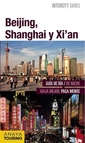 BEIJING, SHANGHAI, XI'AN