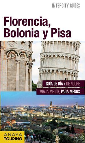FLORENCIA, BOLONIA Y PISA