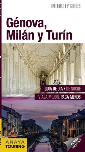 GÉNOVA, MILÁN Y TURÍN