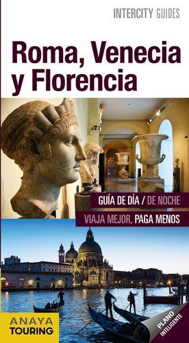 ROMA, VENECIA Y FLORENCIA