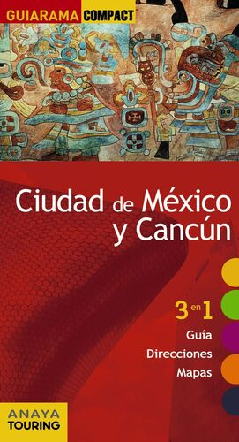 CIUDAD DE MÉXICO Y CANCÚN