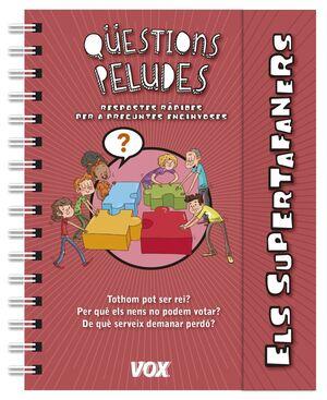 ELS SUPERTAFANERS / QÜESTIONS PELUDES
