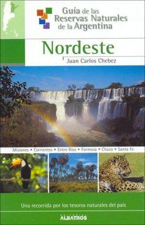 NORDESTE GUIA DE LAS RESERVAS NATURALES DE ARGENTINA: 3