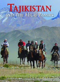 TAJIKISTAN AND THE HIGH PAMIRS **ODYSSEY GUIDE**