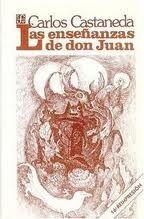 ENSEÑANZAS DE DON JUAN, LAS