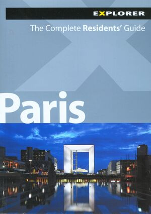 PARIS COMPLETE RESIDENTS' GUIDE