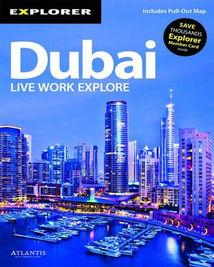 DUBAI LIVE WORK EXPLORE -EXPLORER