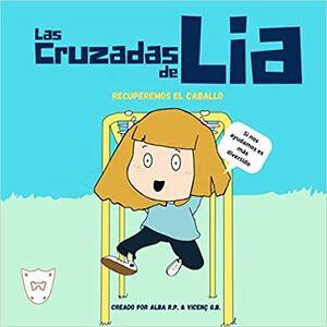 LAS CRUZADAS DE LIA